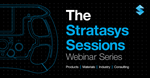 Stratasys Sessions